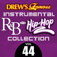 The Hit Crew – Drew's Famous Instrumental R&B And Hip-Hop Collection [Vol. 44]