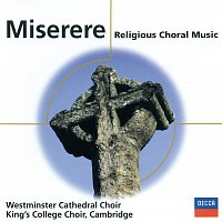 The Choir of King's College, Cambridge, The Choir Of Westminster Abbey – Miserere - Religious Choral Music