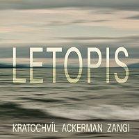 Martin Kratochvíl, Tony Ackerman, Musa Imran Zangi – Letopis