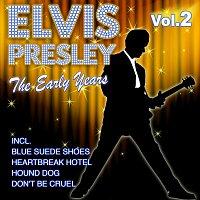 Elvis Presley – The Early Years - Vol. 2