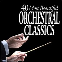 Various Artists.. – 40 Most Beautiful Orchestral Classics
