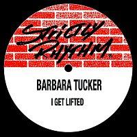 Barbara Tucker – I Get Lifted