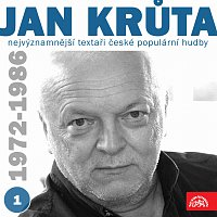 Jan Krůta, různí interpreti – Nejvýznamnější textaři české populární hudby Jan Krůta 1 (1972-1986)