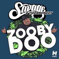 Savage, Tigermonkey – Zooby Doo