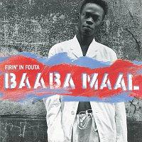 Baaba Maal – Firin' In Fouta