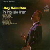 Roy Hamilton – The Impossible Dream