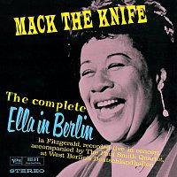 Ella Fitzgerald – The Complete Ella In Berlin: Mack The Knife [Live]