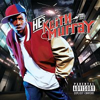 Keith Murray – He's Keith Murray