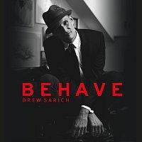 Drew Sarich – Behave