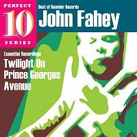John Fahey – Twilight On Prince Georges Avenue: Essential Recordings