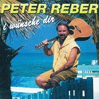 Peter Reber – I wunsche dir