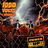 1000volts, Redman, Jayceeoh – Power Up