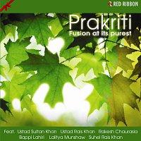 Rakesh Chaurasia, Bappi Lahiri, Suhel Rais Khan, Ustad Sultan Khan – Prakriti - Fusion At Its Purest
