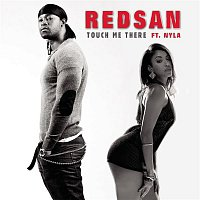 Redsan, Nyla – Touch Me There