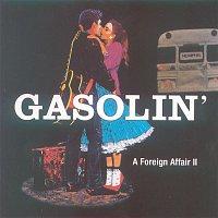 Gasolin' – A Foreign Affair 2