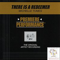 Michelle Tumes – Premiere Performance: There Is A Redeemer