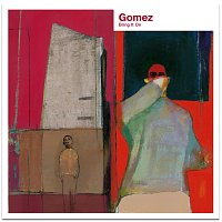 Gomez – Bring It On [20th Anniversary Deluxe]