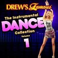 The Hit Crew – Drew's Famous The Instrumental Dance Collection [Vol. 1]