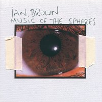 Ian Brown – Music Of The Spheres