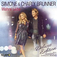 Simone, Charly Brunner – Wahre Liebe (Deluxe Edition)
