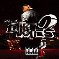 Mike Jones – Who Is Mike Jones? Screwed & Chopped
