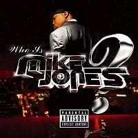 Mike Jones – Who Is Mike Jones? Screwed & Chopped