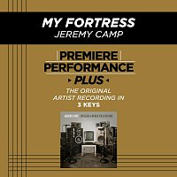 Jeremy Camp – Premiere Performance Plus: My Fortress