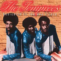 The Temprees – Dedicated To The One I Love