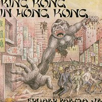 Eduard Parma – King Kong in Hong Kong