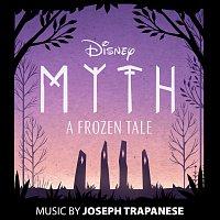 Joseph Trapanese – Myth: A Frozen Tale [Original Soundtrack]