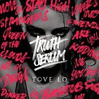 Tove Lo – Truth Serum