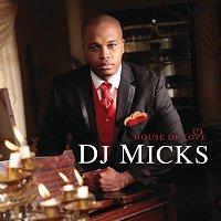 DJ Micks – House Of Love