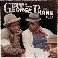 Various Artists.. – George Phang: Power House Selector's Choice Vol. 1