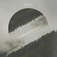 Moon – Loneliness is my cure
