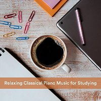 Max Arnald, Christopher Somas, Chris Snelling, Yann Nyman, Nils Hahn – Relaxing Classical Piano Music for Studying