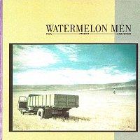 Watermelon Men – Past, Present And Future