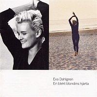 Eva Dahlgren – En Blekt Blondins Hjarta
