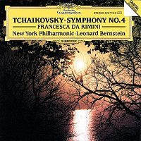 New York Philharmonic Orchestra, Leonard Bernstein – Tchaikovsky: Symphony No.4; Francesca da Rimini