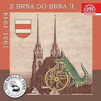 Různí interpreti – Historie psaná šelakem - Z Brna do Brna II. - nahrávky z let 1931-1944