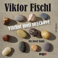 Josef Somr – Všichni moji strýčkové (MP3-CD)