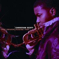 Christian Scott – Rewind That