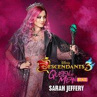 """Sarah Jeffery – Queen of Mean [From """"Descendants 3""""/CLOUDxCITY Remix]"""
