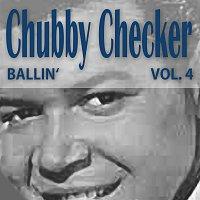 Chubby Checker – Ballin' Vol. 4