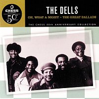 The Dells – Oh, What A Night! / The Great Ballads