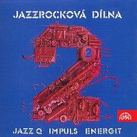 Různí interpreti – Jazzrocková dílna 2