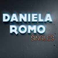 Daniela Romo – Singles