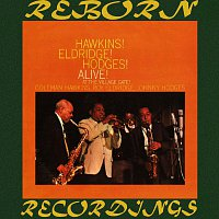 Coleman Hawkins, Roy Eldridge, Johnny Hodges – Hawkins! Eldridge! Hodges! Alive! At The Village Gate  (HD Remastered)