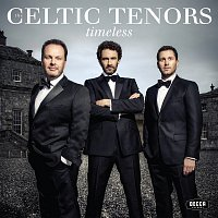 The Celtic Tenors – Timeless