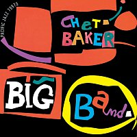 Chet Baker – Chet Baker Big Band [Reissue]
