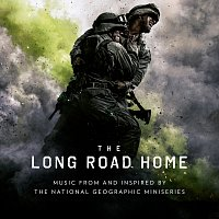 "Různí interpreti – The Long Road Home [Music From And Inspired By ""The National Geographic"" Miniseries]"